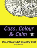 Cuss Colour And Calm Book