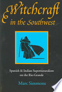 Witchcraft in the Southwest