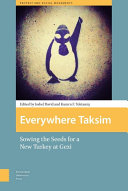 'Everywhere Taksim': sowing the seeds for a new Turkey at Gezi