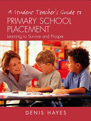 A Student Teacher's Guide to Primary School Placement