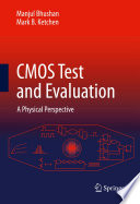 CMOS Test and Evaluation