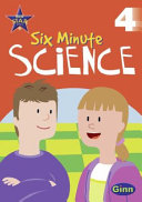 Ginn Six Minute Science Year 4 Age 8 to 9