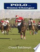 Polo     Game Changer