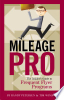 Mileage Pro The Insider s Guide to Frequent Flyer Programs
