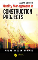 Quality Management in Construction Projects, Second Edition