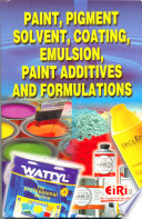 Paint  Pigment  Solvent  Coating  Emulsion  Paint Additives And Formulations Book