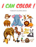 I Can Color Toddler Coloring Book