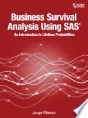 Business Survival Analysis Using Sas