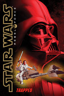 Star Wars®: Rebel Force #5: Trapped