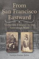 From San Francisco Eastward [Pdf/ePub] eBook