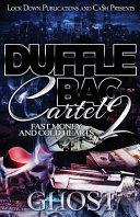 Duffle Bag Cartel 2