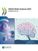 OECD Skills Outlook 2021 Learning for Life