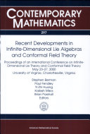 Recent Developments in Infinite-dimensional Lie Algebras and Conformal Field Theory