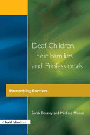 Deaf Children  Their Families and Professionals