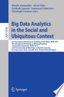 Big Data Analytics in the Social and Ubiquitous Context