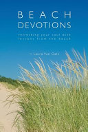 Beach Devotions: Refreshing Your Soul with Lessons from the Beach