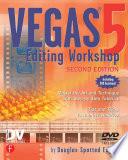 Vegas 5 Editing Workshop Book