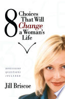 8 Choices That Will Change A Woman S Life