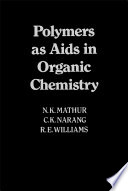 Polymers as Aids in Organic Chemistry Book