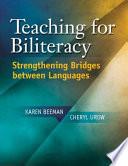 Teaching for Biliteracy  : Strengthening Bridges Between Languages