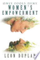 Only Fools Deny Women   S Empowerment