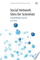 Social Network Sites for Scientists