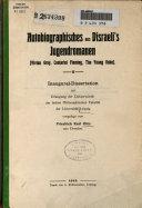 Autobiographisches aus Disraeli's jugendromanen (Vivian Grey, Contarini Fleming, The young duke) ...