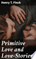 Primitive Love and Love Stories