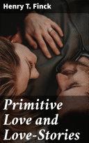 Primitive Love and Love-Stories Pdf/ePub eBook