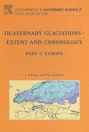 Quaternary Glaciations - Extent and Chronology