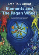 Let s Talk About Elements and The Pagan Wheel