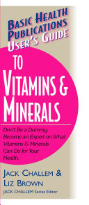 User s Guide to Vitamins and Minerals