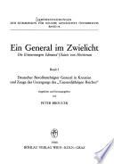 Ein General im Zwielicht: Deutscher Bevollmächtigter General in Kroatien und Zeuge des Untergangs des