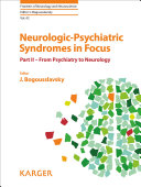 Neurologic Psychiatric Syndromes in Focus   Part II