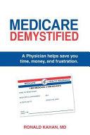 Medicare Demystified
