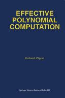 Effective Polynomial Computation [Pdf/ePub] eBook