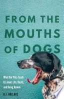 From the Mouths of Dogs