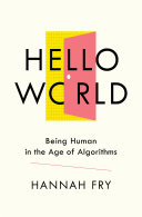 Hello World: Being Human in the Age of Algorithms [Pdf/ePub] eBook