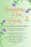 Springtime is for Lovers: An Avon Impulse eBook Sampler