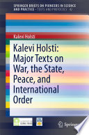 Kalevi Holsti Major Texts On War The State Peace And International Order