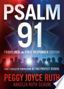 Psalm 91 Frontliner and First Responder Edition  God s Shield of Protection as You Protect Others