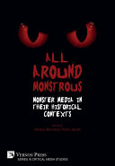 All Around Monstrous: Monster Media in Their Historical Contexts