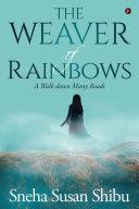 The Weaver of Rainbows