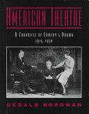 American Theatre  A Chronicle of Comedy and Drama 1914 1930