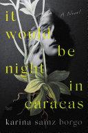 It Would Be Night in Caracas Pdf/ePub eBook