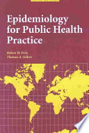 """Epidemiology for Public Health Practice"" by Robert H. Friis, Thomas A. Sellers"