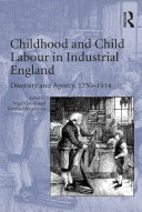 Childhood and Child Labour in Industrial England