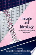 Image and Ideology in Modern Postmodern Discourse