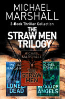 The Straw Men 3 Book Thriller Collection  The Straw Men  The Lonely Dead  Blood of Angels