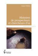Pdf Histoires de prospecteurs et chercheurs d'or Telecharger